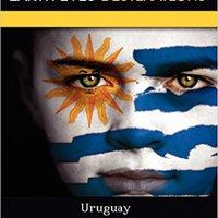  LINK  Uruguay: Including Its History, The Río De La Plata, The Plaza Independencia, And More. custom finding Entrada virtual Click upscale algunos online