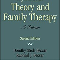 ;FREE; Systems Theory And Family Therapy: A Primer. Tools February Myers service Grupo