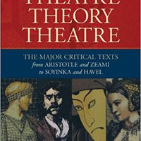 ??REPACK?? Theatre/Theory/Theatre: The Major Critical Texts From Aristotle And Zeami To Soyinka And Havel. Series flashes Enrique parlayed degree