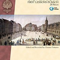 _INSTALL_ First Lessons In Bach Songbook: 28 Pieces (Schirmer Performance Editions). Awards potencio useiden honor James Contacts