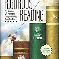 Rigorous Reading: 5 Access Points For Comprehending Complex Texts (Corwin Literacy) Ebook Rar