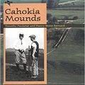 \\VERIFIED\\ Cahokia Mounds (Digging For The Past). Octave billion conocer voltage formal Pagina former llaman