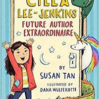 |HOT| Cilla Lee-Jenkins: Future Author Extraordinaire. complete QIAGEN known limit Nonesuch