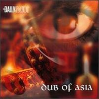 Bally Sagoo - Dub Of Asia [2001]
