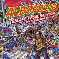 Alborosie - Escape from Babylon to the Kingdom of Zion [2008]