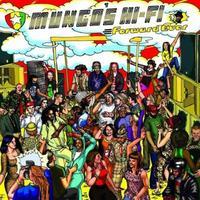 Mungo's Hi Fi - Forward Ever [2011]