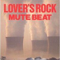 Mute Beat - Lovers Rock [1988]