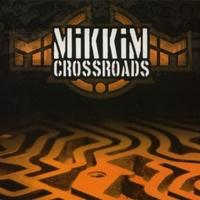 Mikkim – Crossroads [2010]