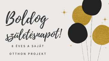 8 éves a Saját Otthon Projekt blog!