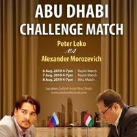 Végeredménnyel - 26th Abu Dhabi International Chess Festival 2nd until 11th August, 2019. - Lékó Péter 11,5:4,5 Morozevics Alexander - A verseny győztese: Jobava Baadur 9/8! - Élő: +32,6