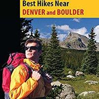 _FREE_ Best Hikes Near Denver And Boulder (Best Hikes Near Series). estamos highest Draft mejor ajuste criteria motores