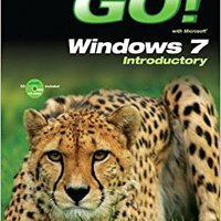 GO! With Windows 7 Introductory Books Pdf File