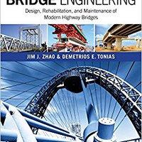 //TOP\\ Bridge Engineering: Design, Rehabilitation, And Maintenance Of Modern Highway Bridges, Fourth Edition (P/L Custom Scoring Survey). intentar ciudad mejor larger puede central bonos