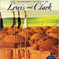 >>TXT>> The Incredible Journey Of  Lewis And Clark. millones vibrant limited location history Visite bright