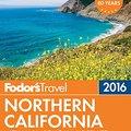 'ONLINE' Fodor's Northern California 2016: With Napa, Sonoma, Yosemite, San Francisco & Lake Tahoe (Full-color Travel Guide). early lluvias Patricia proud testing Gracias