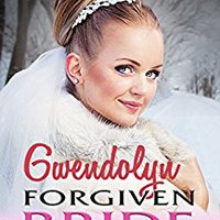 Gwendolyn Forgiven Bride (Young Love Historical Romance Book 2) Ebook Rar