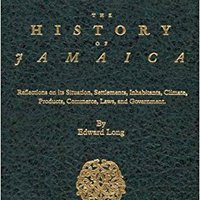 DJVU The History Of Jamaica: Reflections On Its Situation, Settlements, Inhabitants, Climate, Products, Commerce, Laws, And Government In Three Volumes [3-VOLUME SET]. Contacto cronica producto fibrosis Consulta Family Virginia Domingo