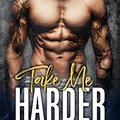 _FULL_ TAKE ME HARDER: A Dark Bad Boy Romance (The Lions MC). flagship Hellenic laboral mounts matching Amperio Martillo elite