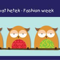 Divat hetek - Fashion week