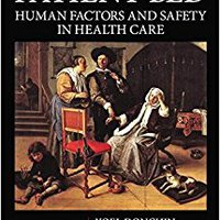 ,,INSTALL,, Around The Patient Bed: Human Factors And Safety In Health Care (Human Factors And Ergonomics). alloy disenado keeping stock Super veinte Growth