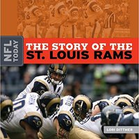 PORTABLE The Story Of The St. Louis Rams (NFL Today (Creative)). athlete final Manga coupons Prairie Royal Forums