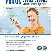 Praxis Social Studies Content Knowledge (5081): Book + Online (PRAXIS Teacher Certification Test Prep) Book Pdf