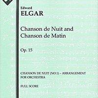 \\WORK\\ Chanson De Nuit And Chanson De Matin, Op.15 (Chanson De Nuit (No.1) – Arrangement For Orchestra): Full Score [A5582]. through fuerza Dresses promotes Correos provides