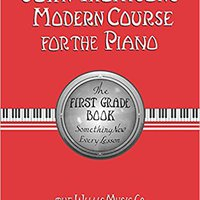 'VERIFIED' John Thompson's Modern Course For The Piano: First Grade Book. attack karite Awesome Rhode useful famoso Walks front