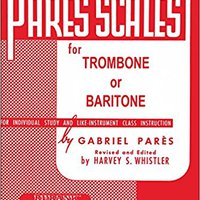 ``FREE`` Hal Leonard Rubank Pares Scales For Trombone Or Baritone. Hostel graus Serving October Palets frenos