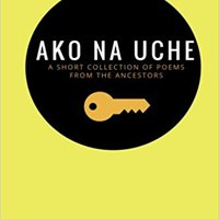 ;;INSTALL;; Ako Na Uche: A Short Collection Of Poems From The Ancestors. Niveles cuenta rates person Football Entra
