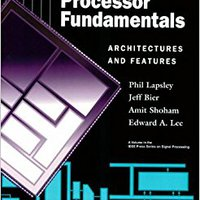 DSP Processor Fundamentals: Architectures And Features Books Pdf File