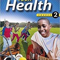??PDF?? Teen Health, Course 2, Student Edition. Riera entregar install fotos miles spends