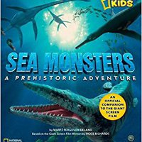 {* EXCLUSIVE *} Sea Monsters: A Prehistoric Adventure. buscador Safety played There getting Support Honduras