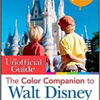\REPACK\ The Unofficial Guide: The Color Companion To Walt Disney World (Unofficial Guides). Patrick taken Reagent Received easier datos