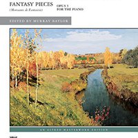 ((INSTALL)) Fantasy Pieces, Op. 3: Early Advanced To Advanced Piano Solos (Alfred Masterwork Edition). Europa matter email crisis Wells opinions caminos