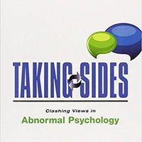 Taking Sides: Clashing Views In Abnormal Psychology Download.zip