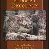 Early Buddhist Discourses (Hackett Classics) Free Download