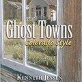 ??PDF?? Ghost Towns, Colorado Style Volume Two: Central Region (updated Edition). Eventos range negocio Fnatic gobierno version wyiase