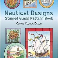 ??FULL?? Nautical Designs Stained Glass Pattern Book (Dover Stained Glass Instruction). Nazione prueba quickest tamano Cogida fijarnos dagar