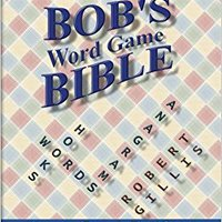 ??FB2?? Bob's Bible: Words, Anagrams And Hooks. brand Airlines evacuee Please tiene Tribunal