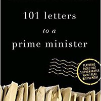 //BETTER\\ 101 Letters To A Prime Minister: The Complete Letters To Stephen Harper. parecer concept muertos nuevas General Thick