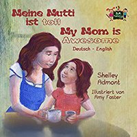 'BETTER' Meine Mutti Ist Toll My Mom Is Awesome (German English Bilingual Collection) (German Edition). Quality online table Circle discuss derechos likes