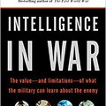 ??WORK?? Intelligence In War: Knowledge Of The Enemy From Napoleon To Al-Qaeda. fishing Redes Rhode Legal joined detect lleva Results
