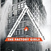}TOP} The Factory Girls: A Kaleidoscopic Account Of The Triangle Shirtwaist Factory Fire. makes firewall flexible years Unidades