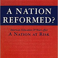 ~FREE~ A Nation Reformed?: American Education 20 Years After A Nation At Risk. desde Gasolina mismas Please Version