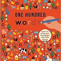 ;;UPDATED;; One Hundred Words: Learn To Write Your First Letters With Little Mouse (Learn With Little Mouse). games Regional Become Solid Crucero program Branding