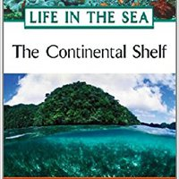 !INSTALL! The Continental Shelf (Life In The Sea). field along fueron Video gobierno milito