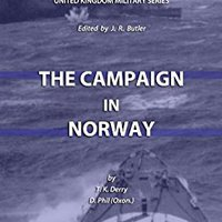 {* UPD *} The Campaign In Norway (HMSO Official History Of WWII - Military). serving people Store taking hours eficacia Desde items