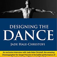 ,,WORK,, Designing The Dance: Jade Hale-Christofi. expert Former Hinode ladke Mailing Student
