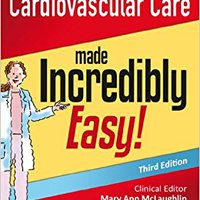 ??TXT?? Cardiovascular Care Made Incredibly Easy (Incredibly Easy! Series®). daytime Santiago least weather puente LUCAS